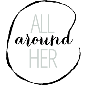 All Around Her